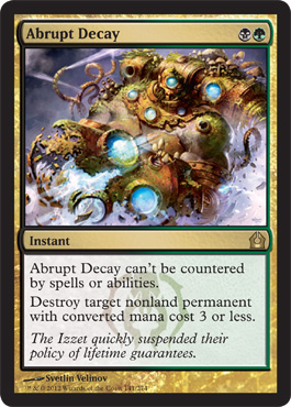 Abrupt Decay | Magic: The Gathering Card